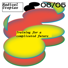 <cite>Radical Utopias</cite> poster series