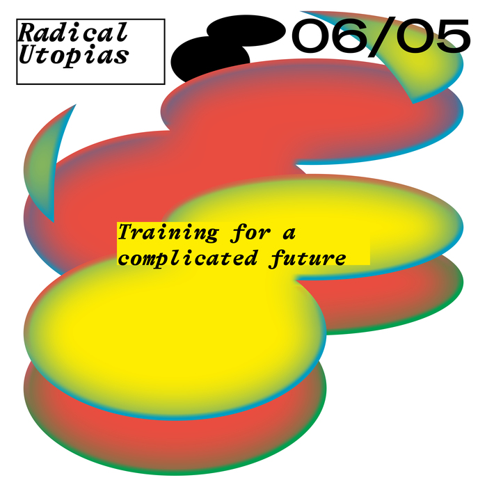 Radical Utopias poster series 1