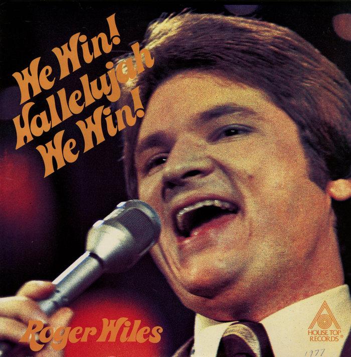 Roger Wiles – We Win! Hallelujah We Win! album art