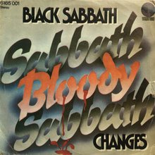 "Black Sabbath – ""Sabbath Bloody Sabbath"" / ""Changes"" international single covers"