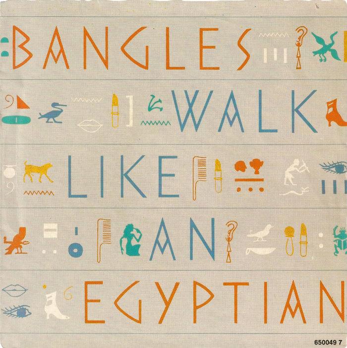 """Bangles – """"Walk like an Egyptian"""" single sleeve 1"""