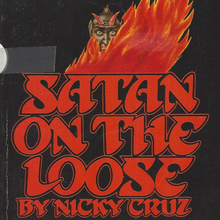 <cite>Satan on the Loose</cite> by Nicky Cruz (Spire Books)