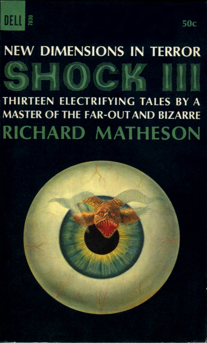 """Shock III. Thirteen electrifying tales by a master of the far-out and the bizarre, Dell 7830, March 1966. Cover art by Norman Adams. [More info on ISFDB] """"Shock III"""" features , another vibrating face from Photo-Lettering, designed by . It's paired with ."""