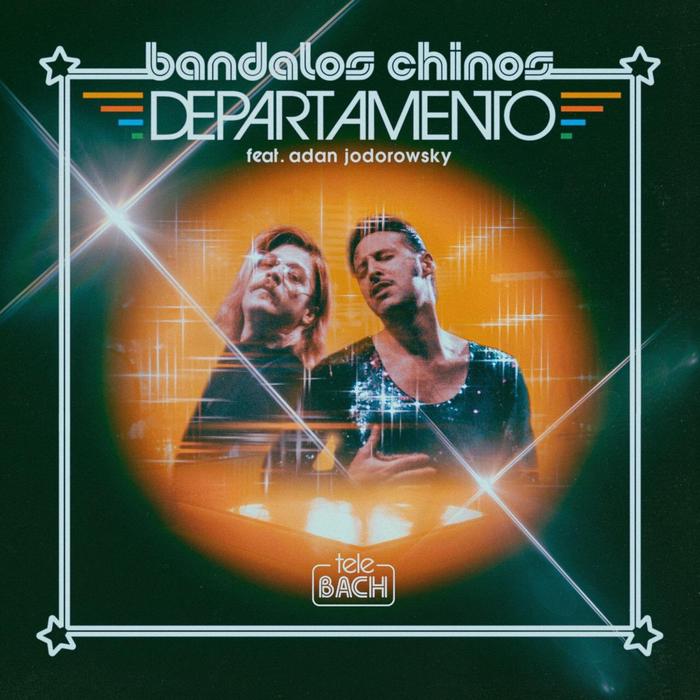 """Bandalos Chinos featuring Adan Jodorowsky – """"Departamento"""""""