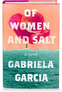 <cite>Of Women and Salt</cite> by Gabriela Garcia <span>book jacket</span>