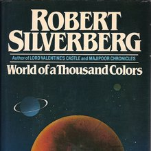 <span><cite>World of a Thousand Colors</cite> by Robert Silverberg</span>