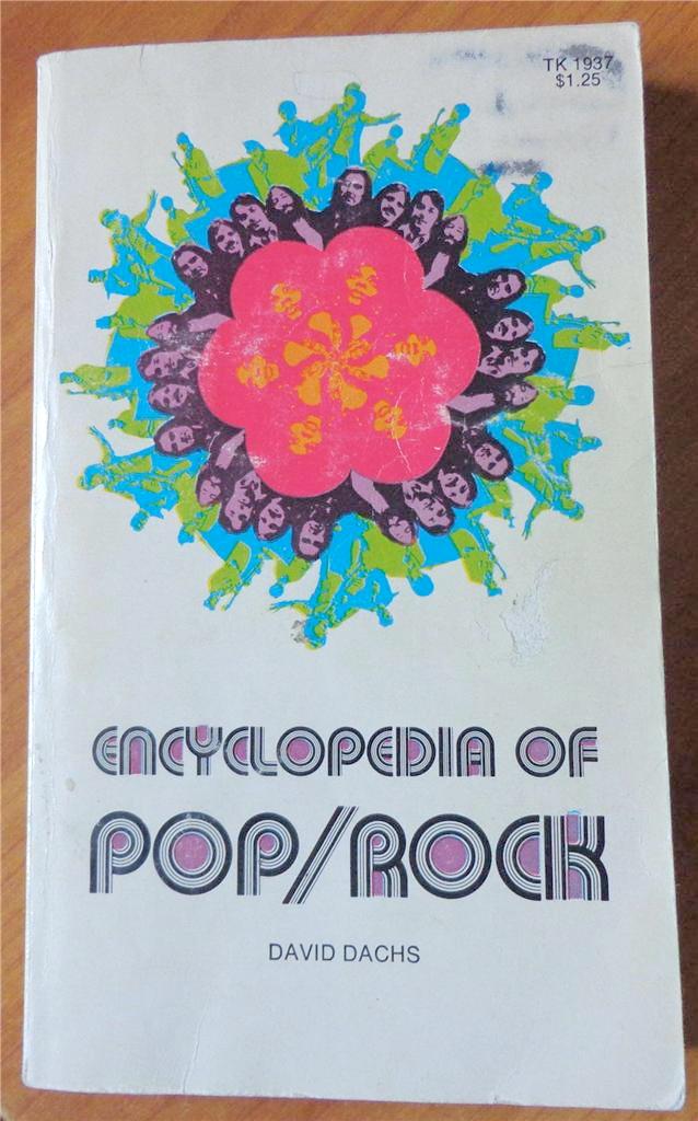 Encyclopedia of Pop/Rock by David Dachs 2