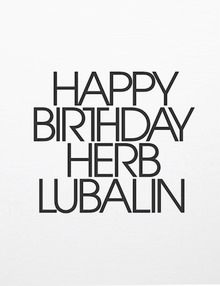 Happy Birthday Herb Lubalin