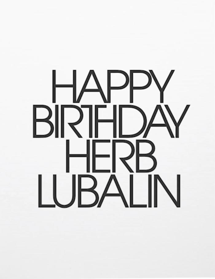 Happy Birthday Herb Lubalin
