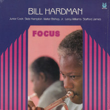 Bill Hardman – <cite>Focus</cite> album art