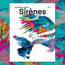 """<cite>Les fabuleux cahiers</cite> Nº1, """"Sirènes"""""""