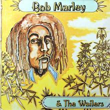 Bob Marley and the Wailers – <cite>Bob Marley and the Wailers </cite>