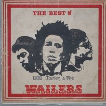 Bob Marley &amp; The Wailers ‎– <cite>The Best Of Bob Marley &amp; The Wailers</cite>