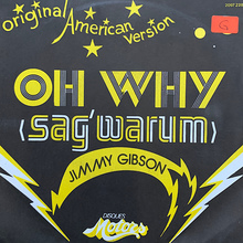 "Jimmy Gibson – ""Oh Why (Sag' warum)"" single cover"