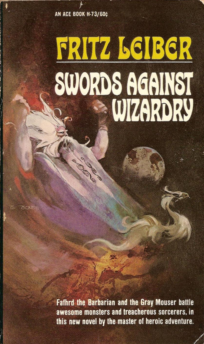 Swords Against Wizardry (#4), Ace H-73, 1968.