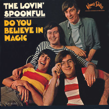 "The Lovin' Spoonful – <cite>Do You Believe In Magic</cite> album art and ""She Is Still A Mystery"" German single cover"