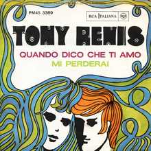 "Tony Renis ‎– ""Quando Dico Che Ti Amo"" / ""Mi Perderai"" single cover"