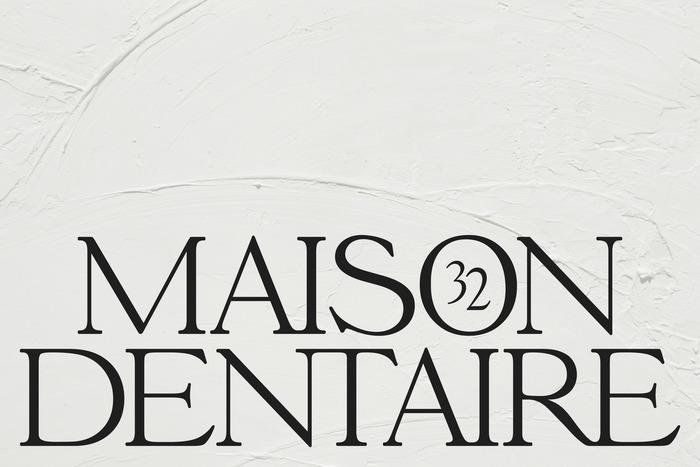 Maison Dentaire, No32 1