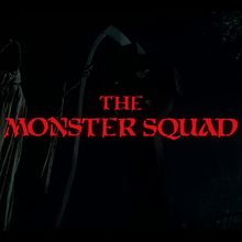 <cite>The Monster Squad</cite> film titles