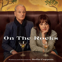 <cite>On the Rocks</cite> (2020) key art and credits