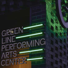 Green Line Performing Arts Center