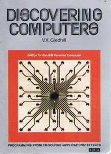 <cite>Discovering Computers</cite> by V.X. Gledhill