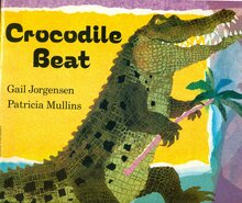 <span><cite>Crocodile Beat</cite> by Gail Jorgensen and Patricia Mullins</span>