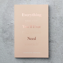 <cite>Everything You'll Ever Need</cite>