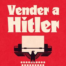 <cite>Vender a Hitler</cite> by Robert Harris (Es Pop Ediciones)