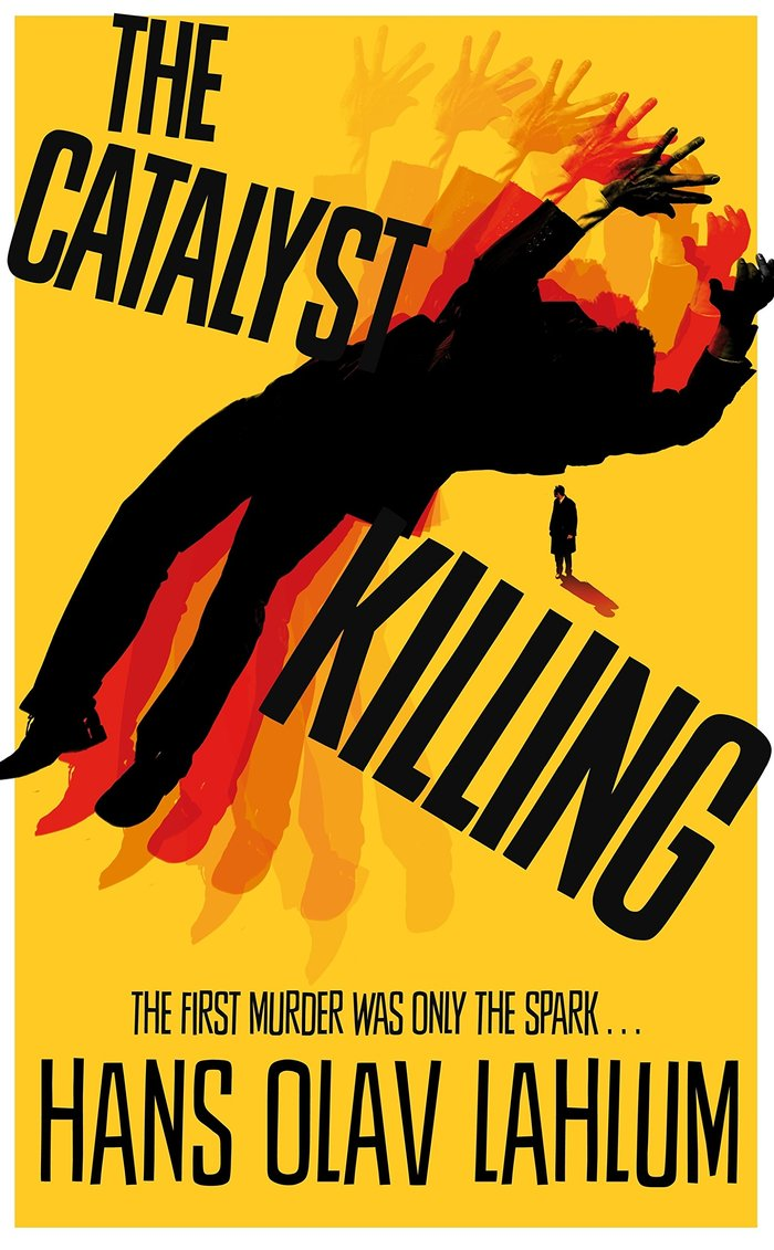 The Catalyst Killing and other books by Hans Olav Lahlum 2