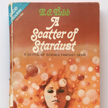 <cite>A Scatter of Stardust</cite> by E.C. Tubb (Ace)