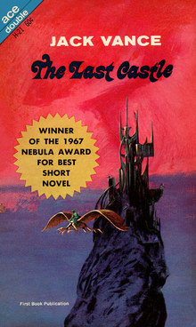 <cite>The Last Castle</cite> by Jack Vance (Ace)