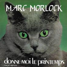"""Marc Morlock – """"Donne-moi le printemps"""""""