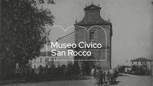 Museo Civico San Rocco