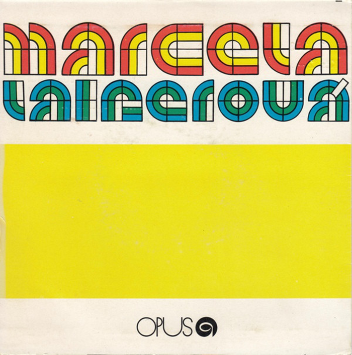 Marcela Laiferová singles (Opus Records, 1974–1979) 1