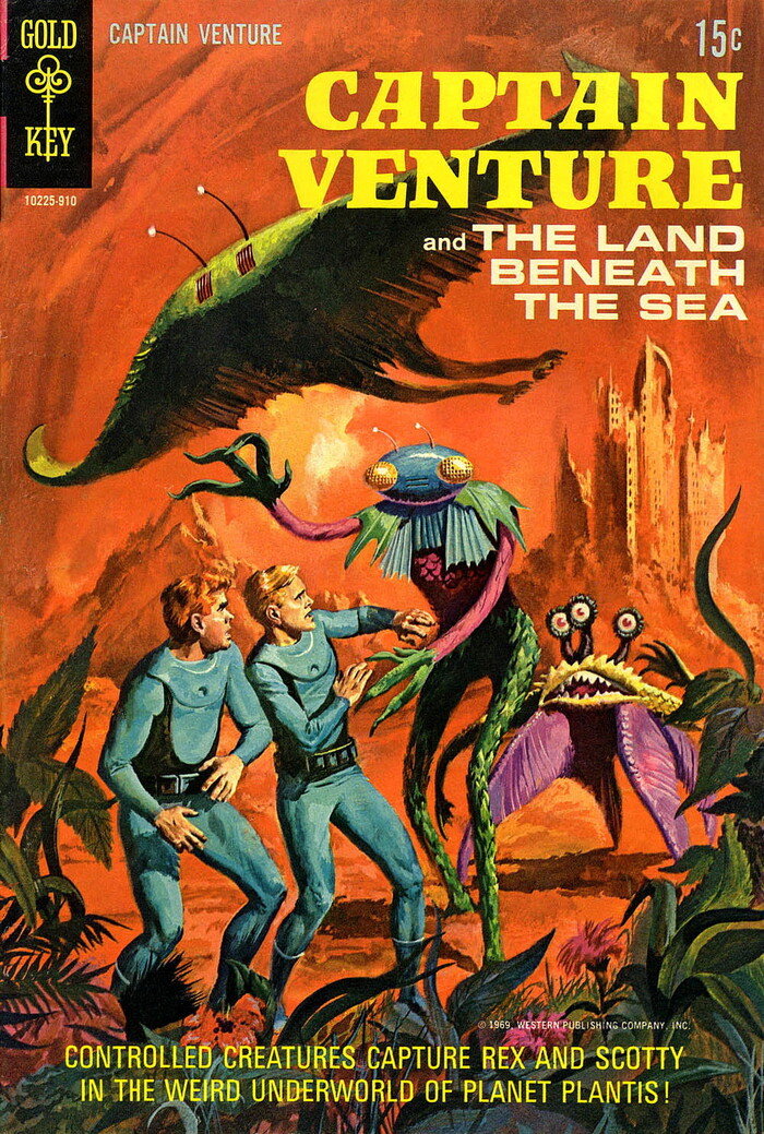 """Captain Venture and the Land Beneath the Sea, #2, 1969. """"Controlled Creatures Capture Rex and Scotty in the Weird Underworld of Planet Plantis!"""". Cover art: George Wilson. [Grand Comics Database]"""