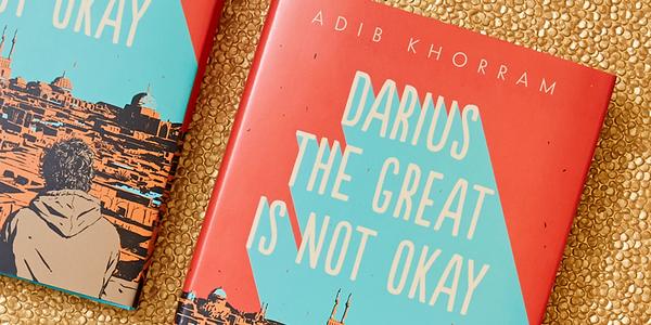 Darius the Great is Not Okay by Adib Khorram 2