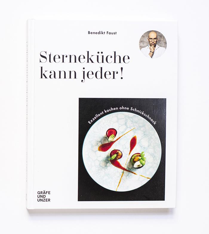 Sterneküche kann jeder! by Benedikt Faust 1