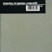 Autechre – <cite>Tri Repetae</cite> album art