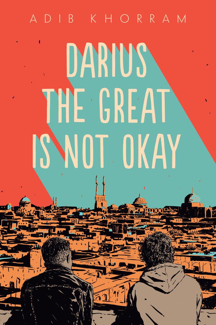 Darius the Great is Not Okay by Adib Khorram 1