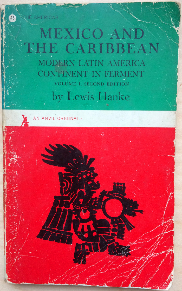 Mexico and the Caribbean by Lewis Hanke 1