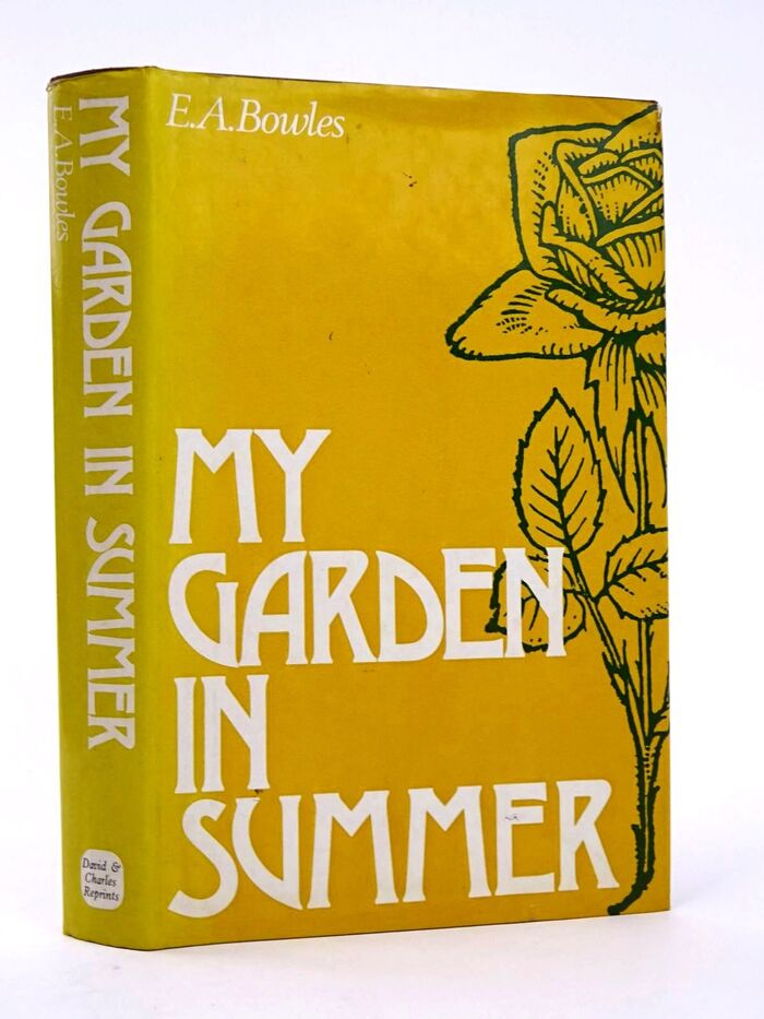 My Garden in Spring, Summer, Autumn and Winter by E.A. Bowles (David & Charles) 1