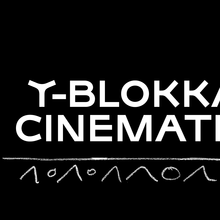 Three movies for the Y-blokka