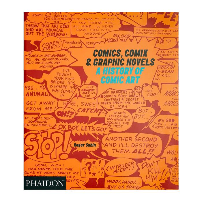 Comics, Comix and Graphic Novels: A History of Comic Art 1