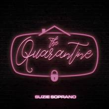 Suzie Soprano – <cite>The Quarantine</cite> EP cover