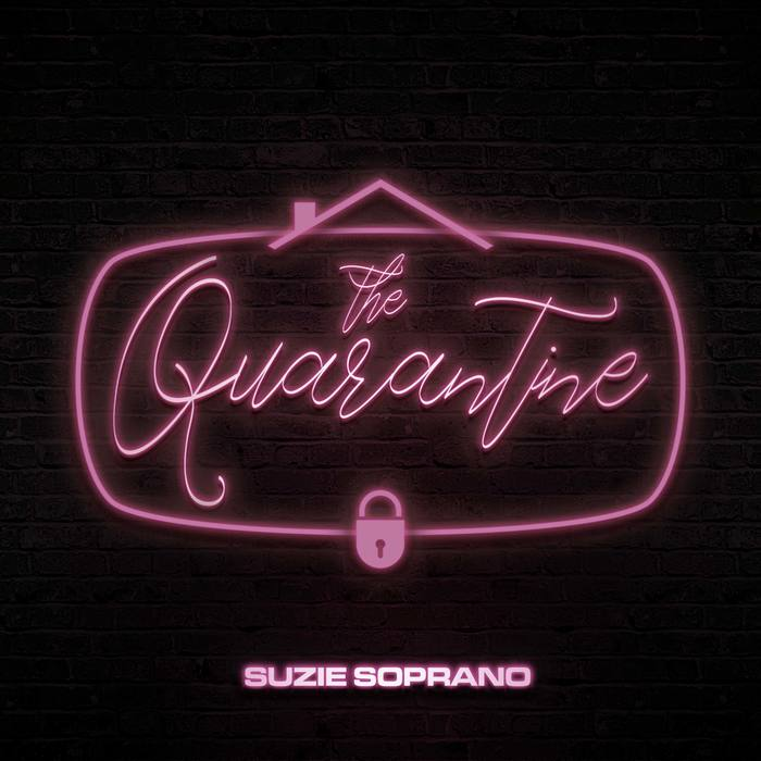 Suzie Soprano – The Quarantine EP cover 1