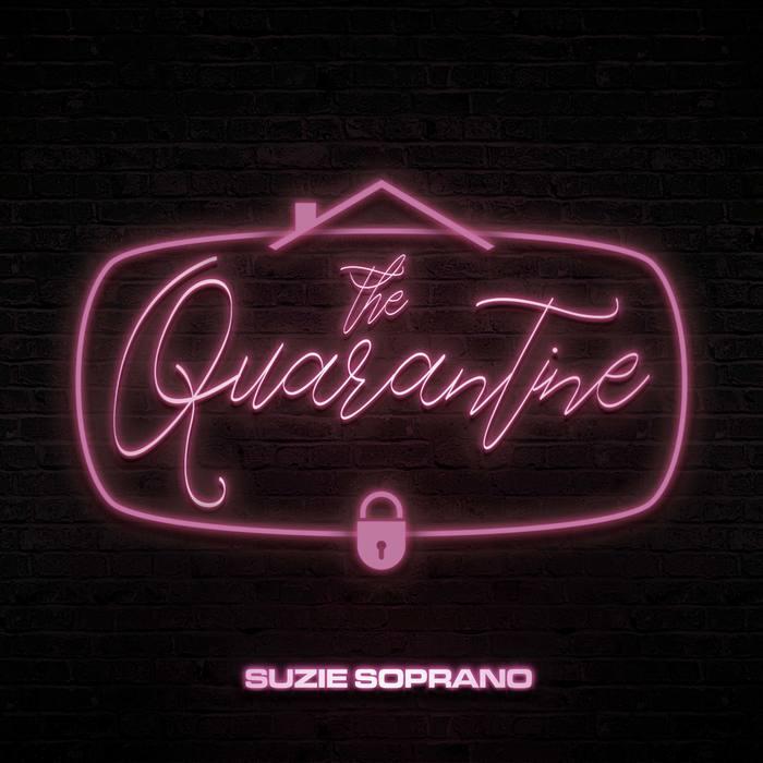 Suzie Soprano – The Quarantine EP cover 1