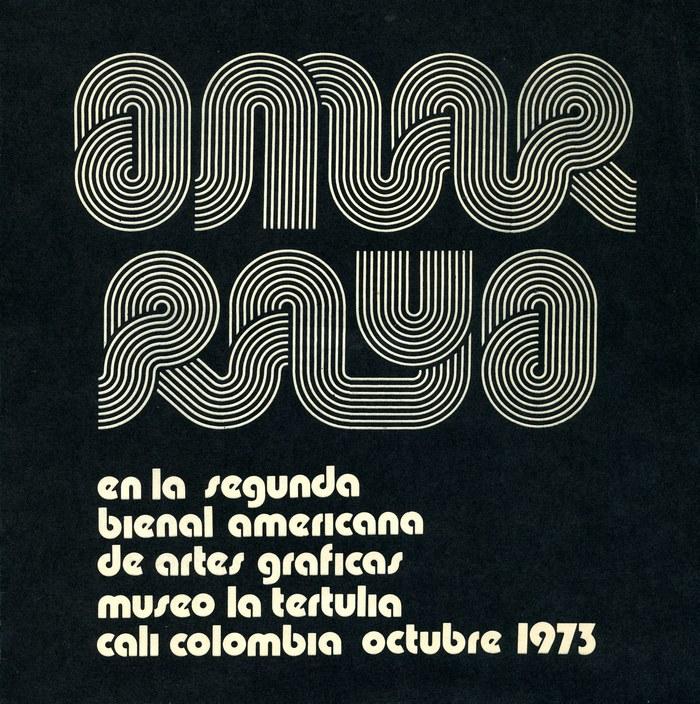 """Omar Rayo en la Segunda Bienal Americana de Artes Graficas / Museo La Terulia / Cali Colombia, Octubre 1973.""  (1973) is paired with  Bold (1970), which is used without i dots."