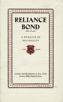 <cite>Reliance Bond – A Romance of Reliability, </cite>John Dickinson &amp; Co. Ltd brochure