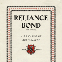 <cite>Reliance Bond – A Romance of Reliability, </cite>John Dickinson &amp; Co. Ltd brochure